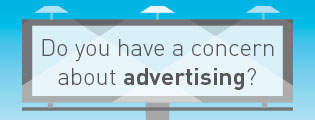 Do you have a concern about advertising?